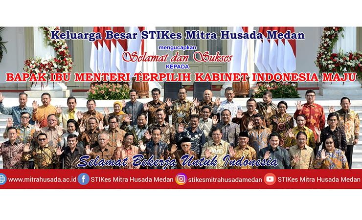 Selamat dan Sukses Kepada Menteri Terpilih Kabinet Indonesia Maju