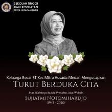 Keluarga Besar STIKes Mitra Husada Medan Mengucapkan Turut Berduka Cita Atas Wafatnya Ibunda Presiden Joko Widodo